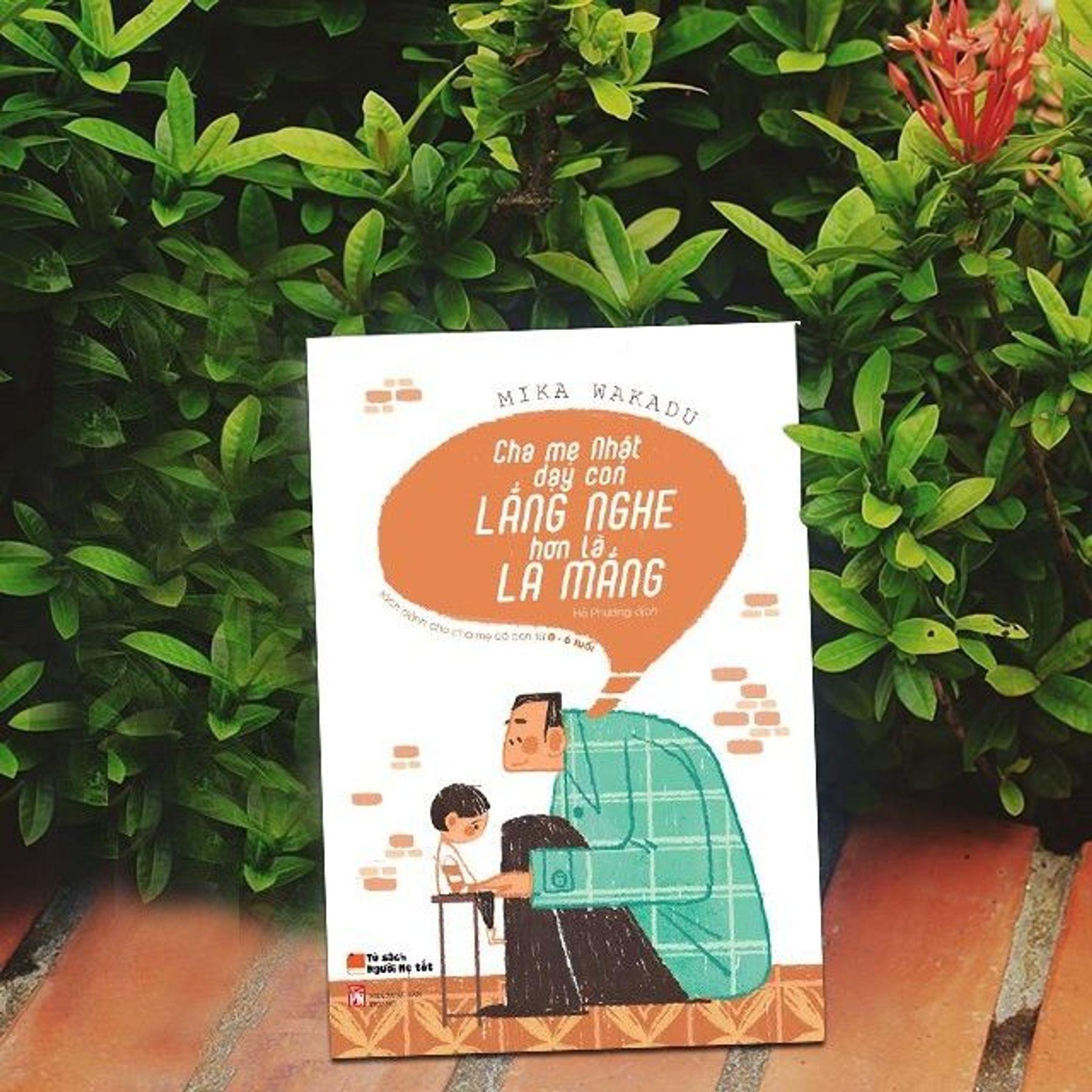 """Sách nuôi dạy con kiểu nhật: """"Cha mẹ Nhật dạy con lắng nghe hơn là la mắng"""" - Mika Wakuda"""