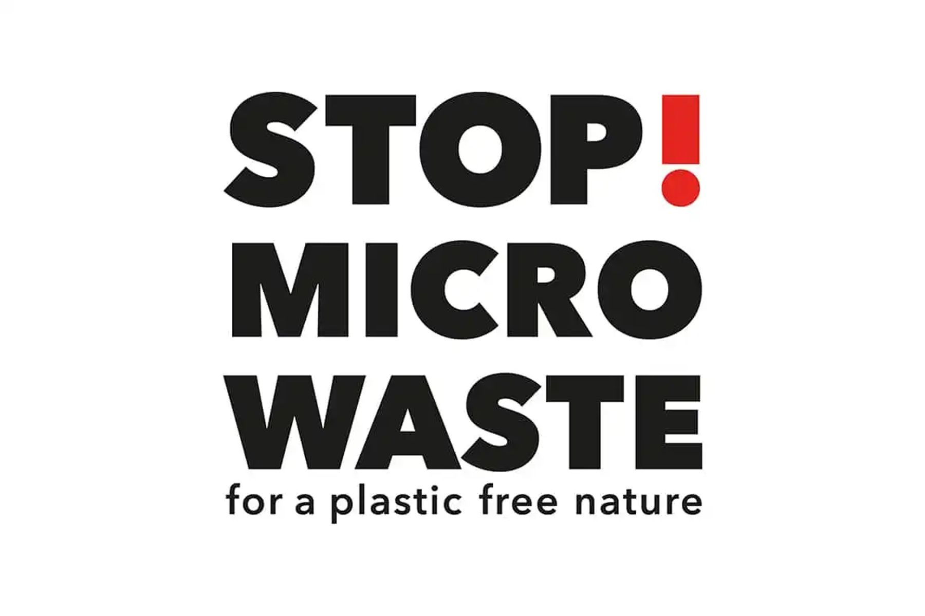 Stop Micro Waste for a plastic free nature