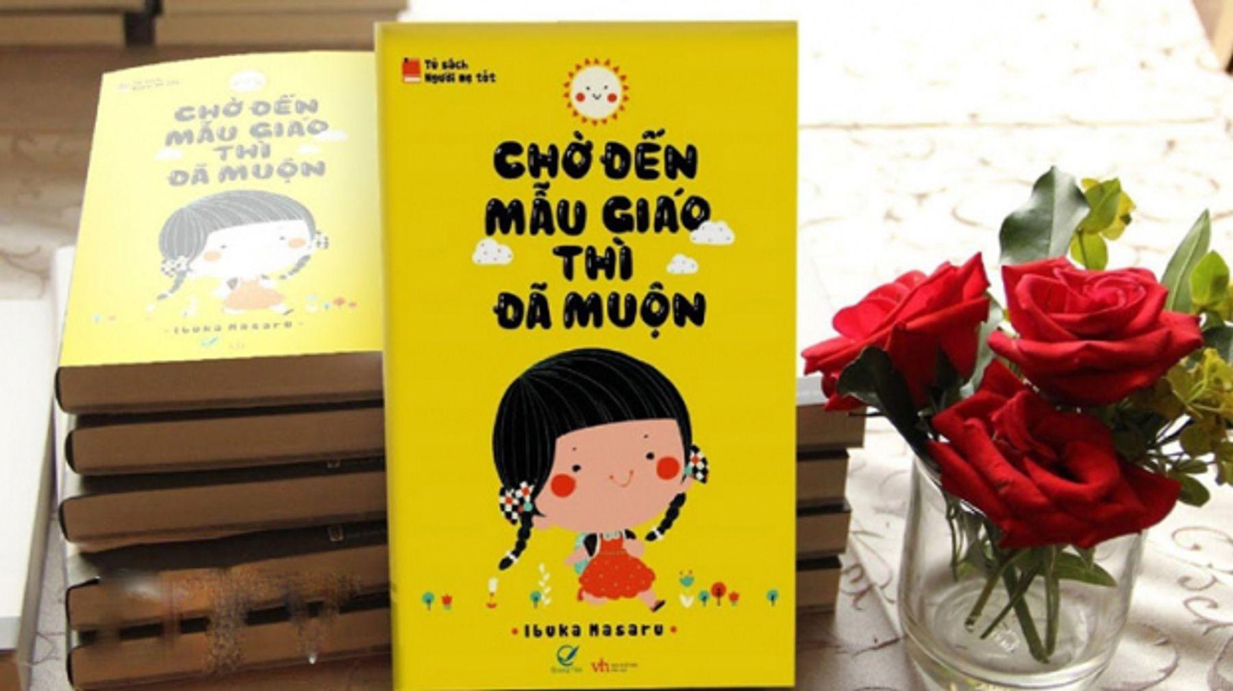 """Sách nuôi dạy con kiểu nhật: """"Chờ đến mẫu giáo thì đã muộn"""" - Ibuka Masaru"""